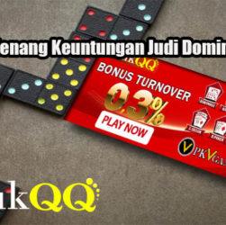 Peluang Menang Keuntungan Judi DominoQQ Online